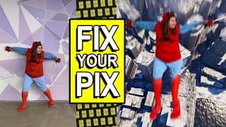 FIX YOUR PIX 4
