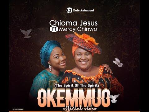 Chioma Jesus – Okemmuo Ft. Mercy Chinwo