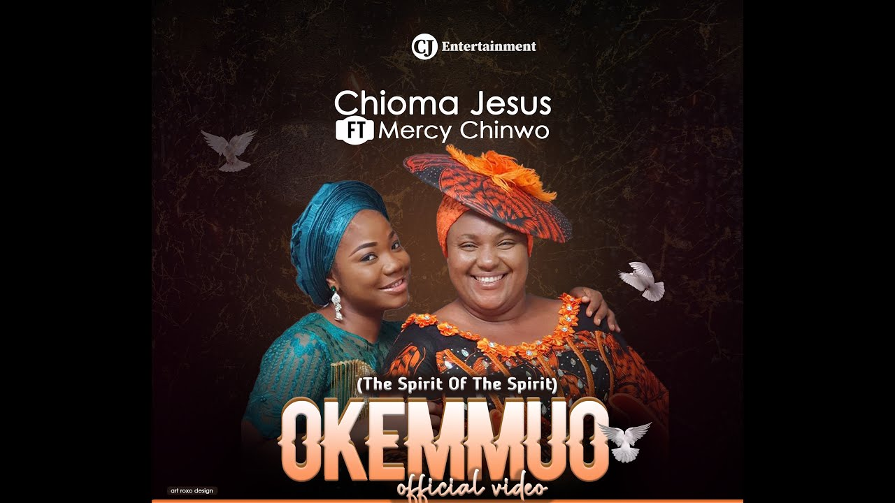 Chioma Jesus - Okemmuo Ft. Mercy Chinwo (Official Video + Lyrics), Chioma Jesus – Okemmuo Ft. Mercy Chinwo (Official Video + Lyrics)