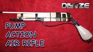 HOW TO MAKE AN AIR RIFLE (PUMP ACTION)