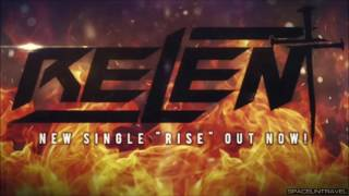 Relent - Rise
