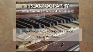 Urban Exploration: Sound of Silence Music Video Montage by Freaktography