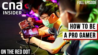How To Be A Pro Gamer: Inside The World Of Professional Esports | On The Red Dot | Full Episode