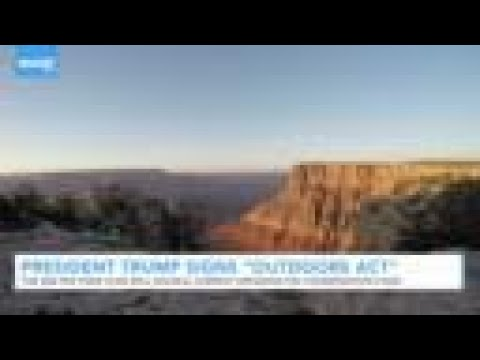 President Trump Signs $3B-A-Year 'Great American Outdoors Act'