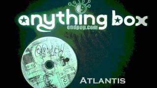 Anything Box- Atlantis