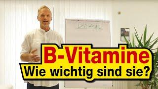 B-Vitamine - Wie wichtig sind sie? Dr. rer. nat. Markus Stark
