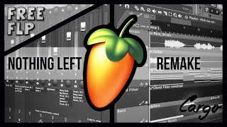 Kygo - Nothing Left (Ft. Will Heard) [Cargo Remake] FL Studio FULL
