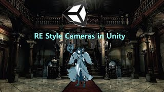Classic Resident Evil Cameras in Unity #Halloween