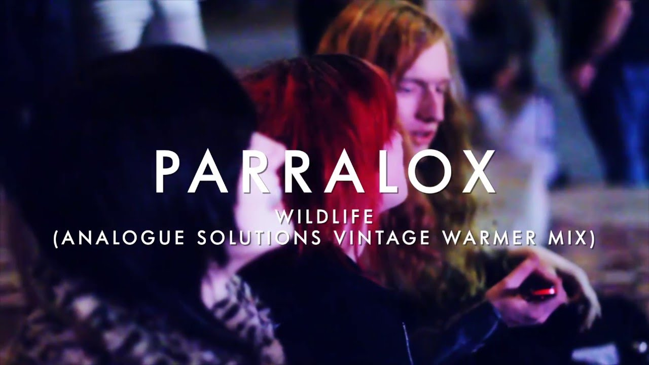 Parralox - Wildlife (Analogue Solutions Vintage Warmer Mix) (Music Video)