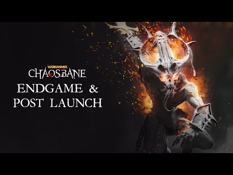 Warhammer: Chaosbane - EndGame & Post Launch Plans