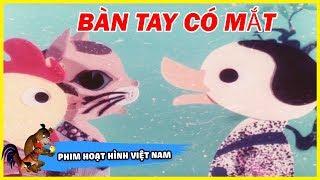 ban-tay-co-mat-hoat-hinh-viet-nam-tro-ve-tuoi-tho-phim-hoat-hinh-viet-nam-thoi-xua