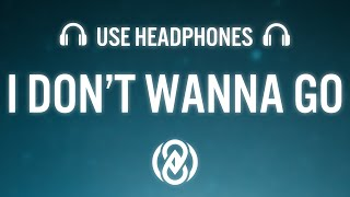 Tujamo – I Don't Wanna Go (8D Audio) 🎧
