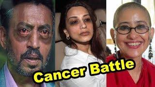 From Sonali Bendre To Irfan Khan, 15 Bollywood Celebs And Their Battle With Cancer