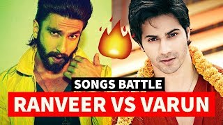 Ranveer Singh vs Varun Dhawan Songs Battle #20 | Which Bollywood Song Do You Like The Most?