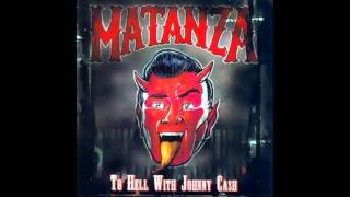 #05 Matanza - Tell Him I´m Gone