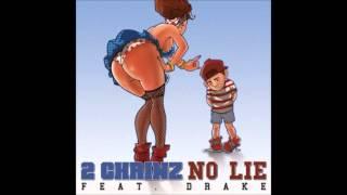 2 Chainz Ft. Drake - No Lie (Explicit)