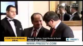Controversial Deal: TURKEY & IRAQI KURDS to Build Natural Gas Pipeline