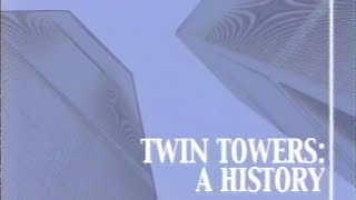 Twin Towers: A History - Documentary