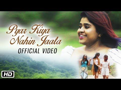 Pyar Kiya Nahin Jaata  Pragya Dasgupta