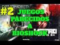 Videojuegos Parecidos A Bioshock 2