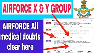 INDIAN AIRFORCE X & Y GROUP ALL MEDICAL DOUBTS,,AIRFORCE MEDICAL FULL PROCESS,,HOW TO CLEAR IAF,,,