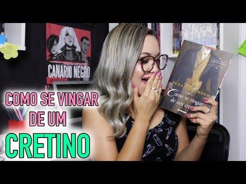 RESENHA COMO SE VINGAR DE UM CRETINO | HARLEQUIN