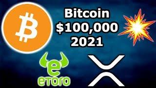 BITCOIN $100K BY END OF 2021 - 20 FI's Using Ripple xRapid - Cuba Crypto - eToro Wallet ETH Tokens