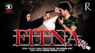 Fitna (o'zbek serial) | Фитна (узбек сериал) 50-qism