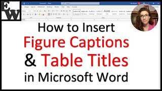 How to Insert Figure Captions and Table Titles in Microsoft Word