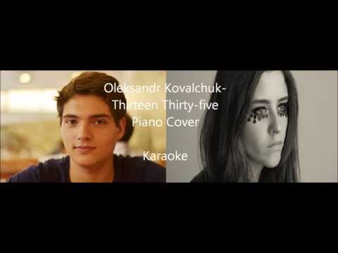 Oleksandr Kovalchuk cover- karaoke Dillon-Thirteen Thirty-five