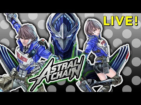 Astral Chain (with Tim!)