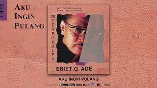 Chord (Kunci) Gitar dan Lirik Lagu Aku Ingin Pulang - Ebiet G Ade