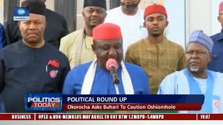 Political Round Up: Okorocha Asks Buhari To Caution Oshiomhole |Politics Today|