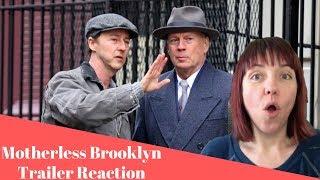 Motherless Brooklyn Trailer REACTION!