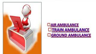 Full ICU Facility Provider Ambulance by Vedanta Air Ambulance in Bhopal