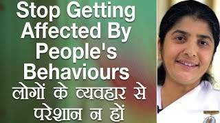 Stop Getting Affected By People's Behaviours: Ep 32: Subtitles English: BK Shivani