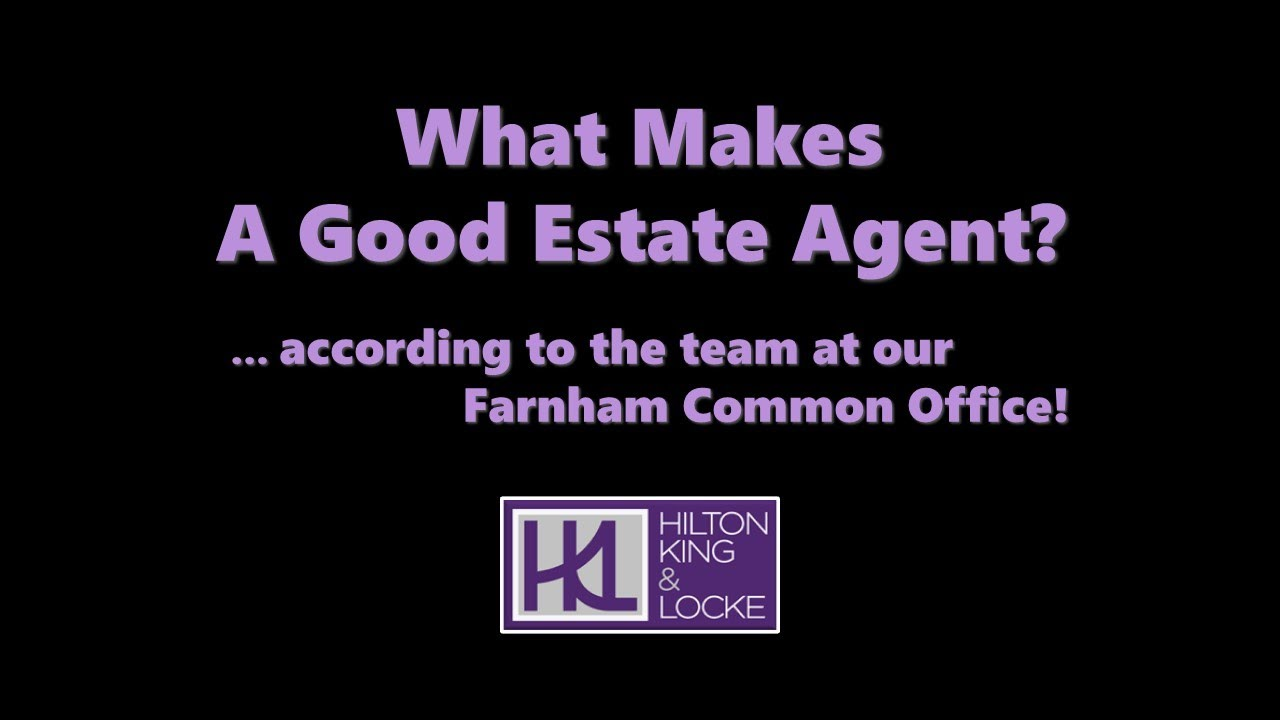 What makes a good estate agent?