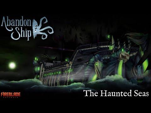 Abandon Ship: Major Update 03: The Haunted Seas
