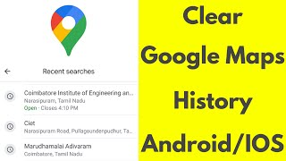 How to Delete Search History on Google Maps Android/iphone - Clear Recent Searches-2020