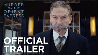 Murder on the Orient Express - Official Trailer