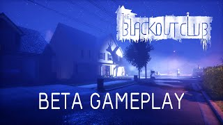 The Blackout Club Beta Gameplay With Developer Commentary