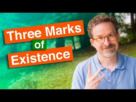 download lagu mp3 mp4 The Three Marks Of Existence, download lagu The Three Marks Of Existence gratis, unduh video klip The Three Marks Of Existence
