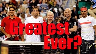 Who Is The Greatest Tennis Player Of All Time? Tennis GOAT