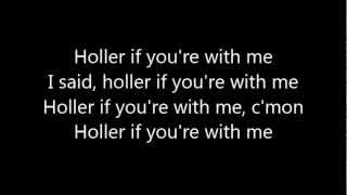 Holler If You're With Me - Tate Stevens - Lyrics