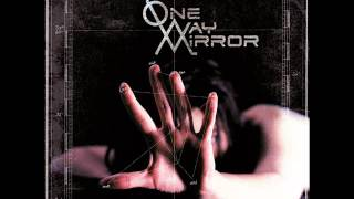 One Way Mirror - Liberation