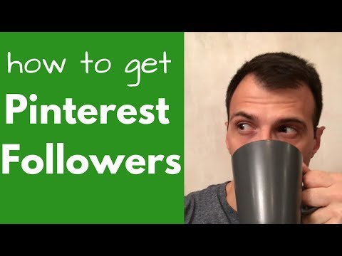 How To Get Pinterest Followers Fast (2018)