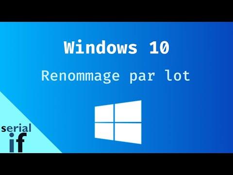 Windows 10 - Renommer les fichiers par lot
