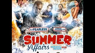 DJ FearLess & Chinese Assassin Djs – Summer Affairs Dancehall Mix