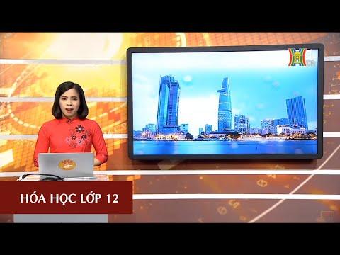 MÔN HÓA HỌC - LỚP 12 | HÓA HỌC VỚI CÁC VẤN ĐỀ KT, XH, MT | 15H15 NGÀY 14.04.2020 | HANOITV
