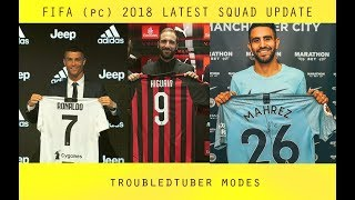 Fifa 18 Pc Squad Update Completed Summer Transfers  Troubledtubermodes